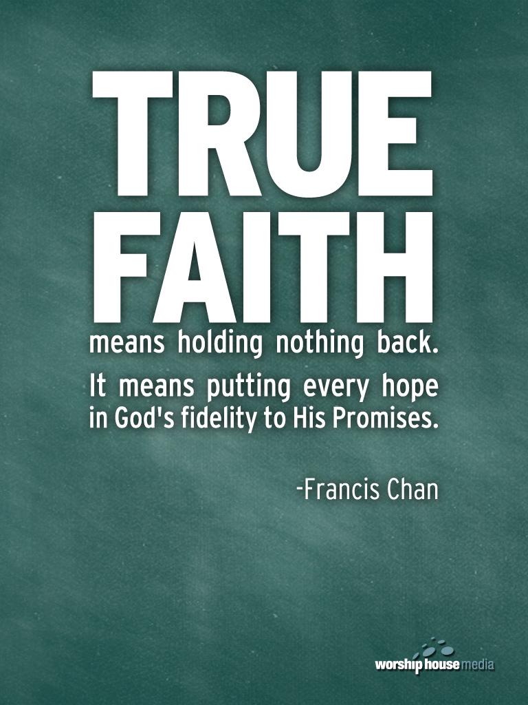 Faith In God Quotes Free Wallpaper True Faith  Church Media Blog
