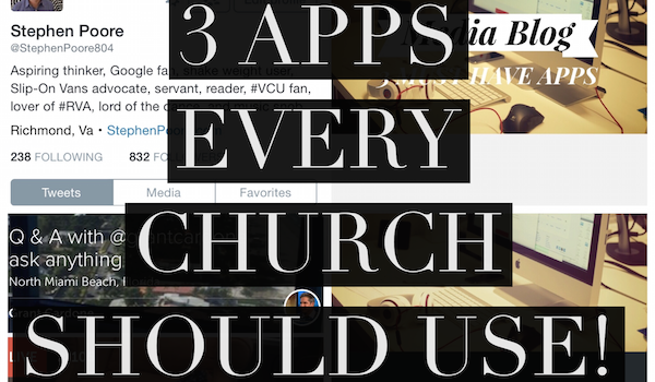 3 apps church should use