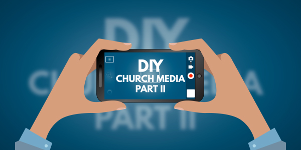 DIY Church Media