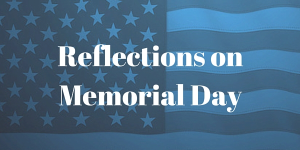 Reflections On Memorial Day >> Reflections On Memorial Day Church Media Blog