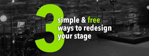 3SimpleFreeWaytoResdesignYourStage