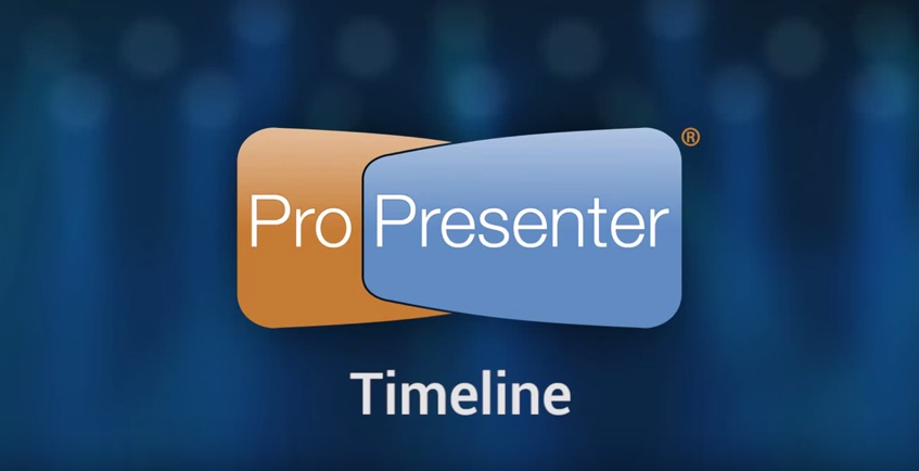 Using the Timeline in ProPresenter