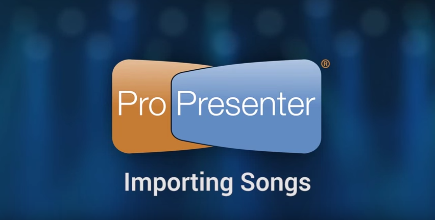 Three Ways To Import Song Lyrics into ProPresenter 6