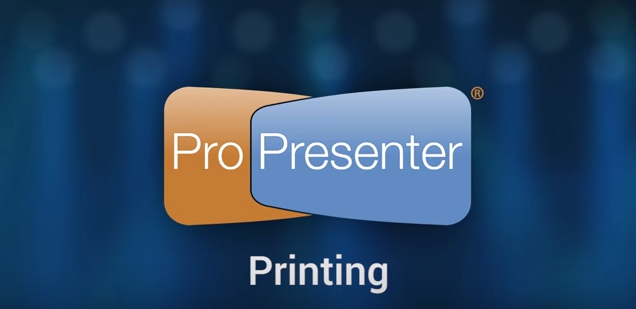 How to Print Your ProPresenter Presentation