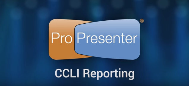 CCLI Reporting Integration in ProPresenter 6