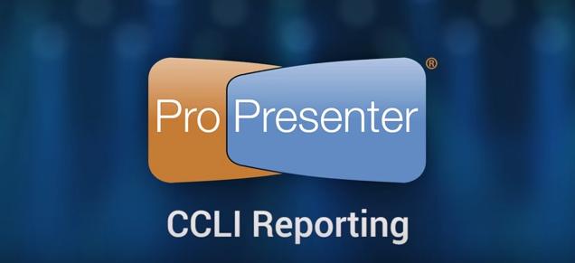 CCLI Reporting Integration in ProPresenter 6