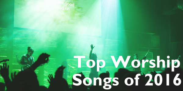 cmb-top-worship-songs-of-2016