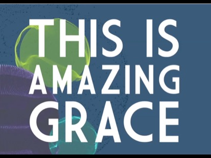 What Makes Grace So Amazing